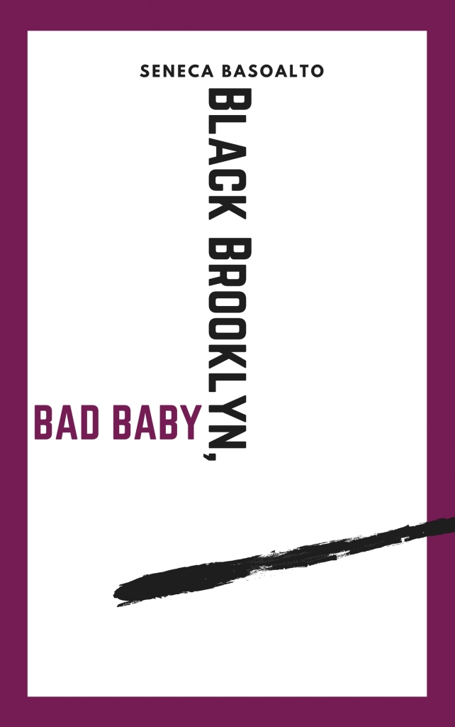BLACK BROOKLYN, BAD BABY
